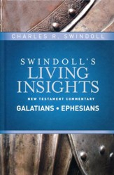 Galatians, Ephesians: Swindoll's Living Insights Commentary