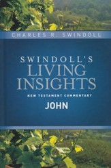 John: Swindoll's Living Insights Commentary