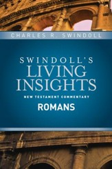 Romans: Swindoll's Living Insights Commentary