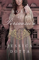 Born of Persuasion - eBook