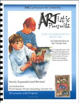 ARTistic Pursuits, Early Elementary K-3 An Introduction to the Visual Arts