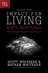 The One Year Impact for Living for Men: Daily Coaching for a Life of Significance - eBook