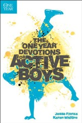 The One-Year Devotions for Active Boys