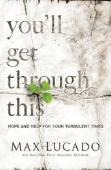 You'll Get Through This: Hope and Help for Your Turbulent Times - eBook