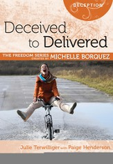 Deceived to Delivered (Michelle Borquez Freedom Series) - eBook