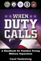 When Duty Calls: A Handbook for Families Facing Military Separation - eBook