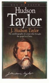 Hudson Taylor, Men and Women of Faith Series