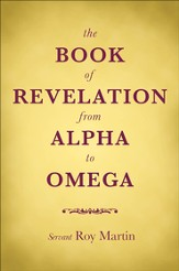 The Book of Revelation from Alpha to Omega - eBook