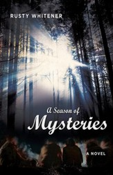 A Season of Mysteries: A Novel - eBook