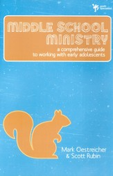 Middle School Ministry: A Comprehensive Guide to Working with Early Adolescents - eBook