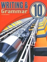 Writing & Grammar Grade 10 Student  Text (4th Edition)