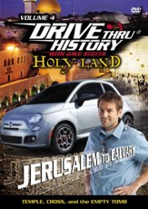 Drive Thru History with David Stotts #4: Temple, Cross and the Empty Tomb DVD, From Jerusalem to Calvary