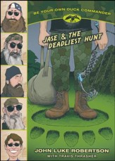 Jase and the Deadliest Hunt