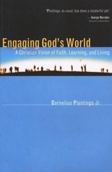 Engaging God's World: A Primer for Students