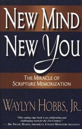 New Mind, New You: The Miracle of Scripture Memorization