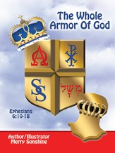 The Whole Armor Of God: Ephesians 6:10-18 - eBook