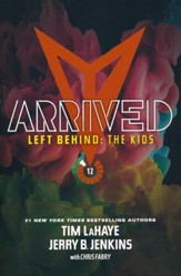 Left Behind: The Kids Collection 12: Arrived
