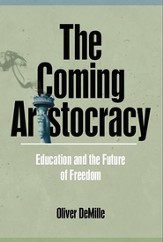 The Coming Aristocracy