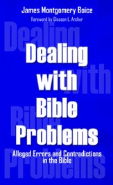Dealing with Bible Problems: Alleged Errors and Contradictions in the Bible - eBook