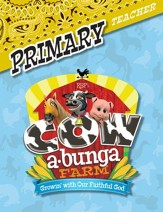 Cowabunga Farm VBS: Primary Teacher Book, KJV