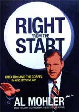 Right from the Start:   Creation and the Gospel in One Storyline