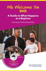 We Welcome You DVD: A guide to what happens at a Baptism