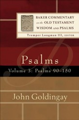 Psalms : Volume 3 (Baker Commentary on the Old Testament Wisdom and Psalms): Psalms 90-150 - eBook