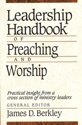 Leadership Handbook of Preaching and Worship - eBook