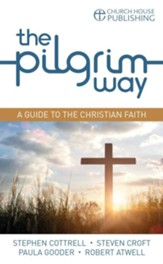 The Pilgrim Way (pack of 25): A guide to the Christian faith