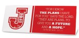 I Know the Plans Plaque