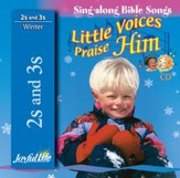 Little Voices Praise Him (ages 2 & 3) Audio CD