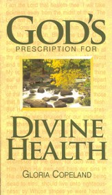 God's Prescription for Divine Health - eBook