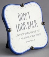 Don't Look Back Plaque