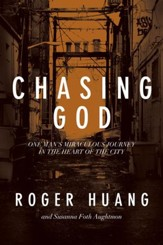 Chasing God: One Man's Miraculous Journey in the Heart of the City - eBook