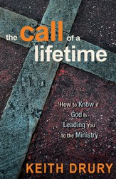The Call of a Lifetime: How to Know if God Is Leading You to the Ministry - eBook