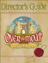 Over the Moat VBS: Director's Guide