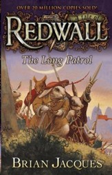 #10: The Long Patrol: A Tale of Redwall