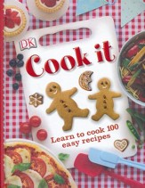 DK Cook it: Learn to Cook 100 Easy Recipes