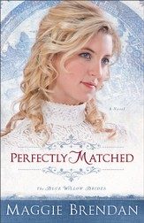 Perfectly Matched, Blue Willow Brides Series #3 -eBook