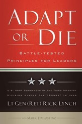 Adapt or Die: Leadership Principles from an American General - eBook