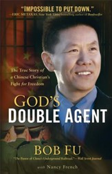 God's Double Agent: The True Story of a Chinese Christian's Fight for Freedom - eBook
