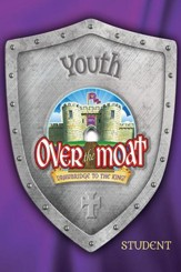 Over the Moat VBS: Youth Student Book, NKJV