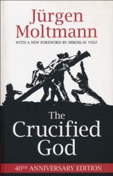 The Crucified God: 40th Anniversay Edition