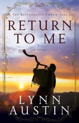 Return to Me,The Restoration Chronicles Series #1 -eBook