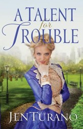 A Talent For Trouble  - eBook