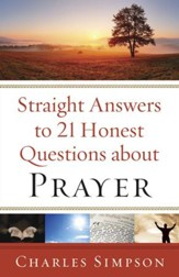 Straight Answers to 21 Honest Questions about Prayer - eBook