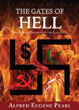 The Gates of Hell: The Strong Delusion of the Last Days - Second Edition - eBook