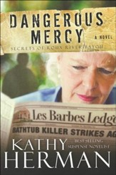 Dangerous Mercy, Secrets of Roux River Bayou Series #2