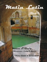 Matin Latin #2 Teacher's Text, 2nd Edition