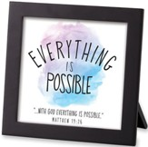 Everything is Possible, Framed Art